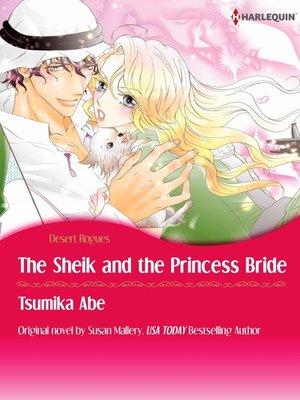 cover image of The Sheik & The Princess Bride