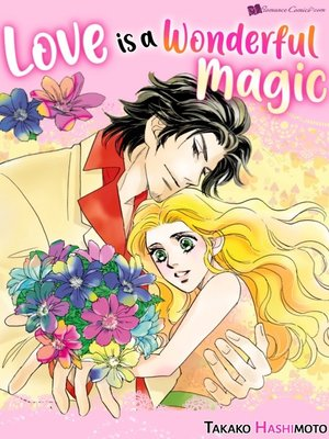 cover image of Love Is A Wonderful Magic