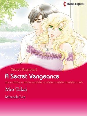 cover image of A Secret Vengeance