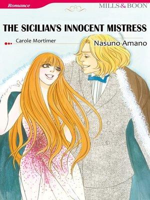 cover image of The Sicilian'sinnocent Mistress