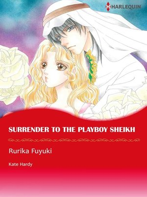 cover image of Surrender to the Playboy Sheikh