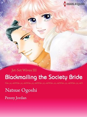 cover image of Blackmailing the Society Bride