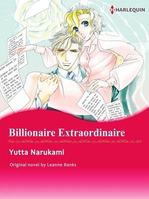 cover image of Billionaire Extraordinaire