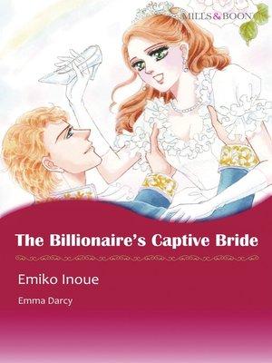 cover image of The Billionaire's Captive Bride