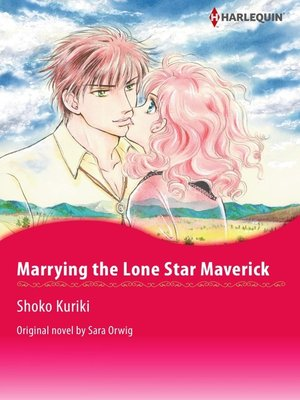 cover image of Marrying the Lone Star Maverick
