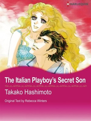 cover image of The Italian Playboy's Secret Son