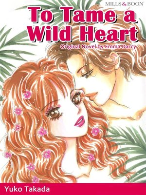 cover image of To Tame a Wild Heart
