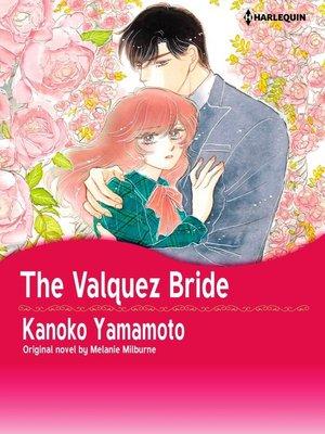 cover image of The Valquez Bride