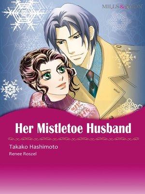 cover image of Her Mistletoe Husband