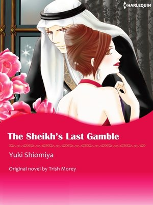 cover image of The Sheikh's Last Gamble