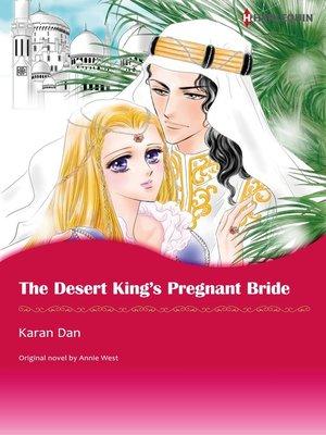 cover image of The Desert King's Pregnant Bride