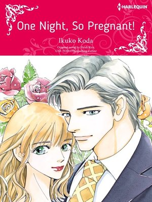 cover image of One Night, So Pregnant!