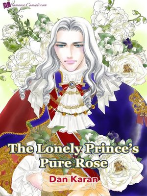 cover image of The Lonely Prince's Pure Rose
