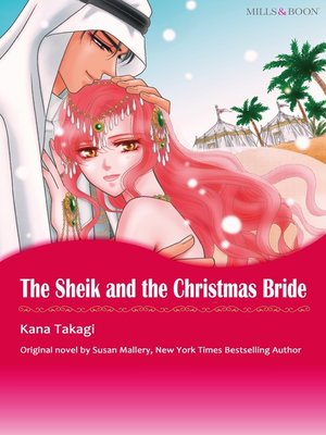 cover image of The Sheik and the Christmas Bride