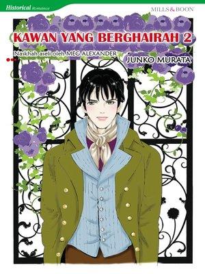 cover image of Kawan Yang Berghairah 2