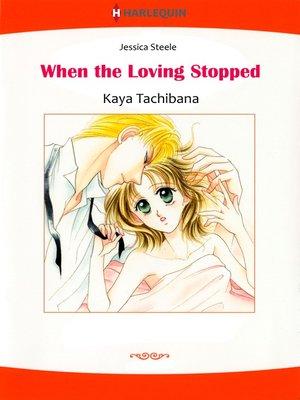 cover image of When the Loving Stopped