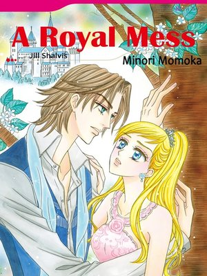 cover image of A Royal Mess (Mills & Boon)