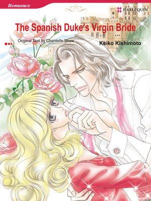 cover image of The Spanish Duke's Virgin Bride