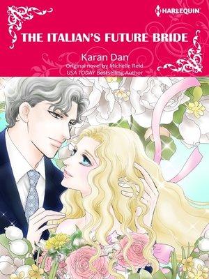 cover image of The Italian's Future Bride