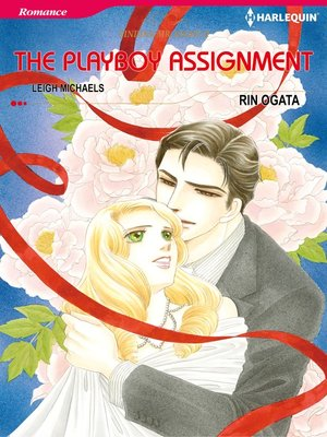 The Playboy Assignment By Rin Ogata Overdrive Rakuten Overdrive