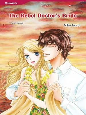 cover image of The Rebel Doctor's Bride