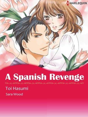 cover image of A Spanish Revenge
