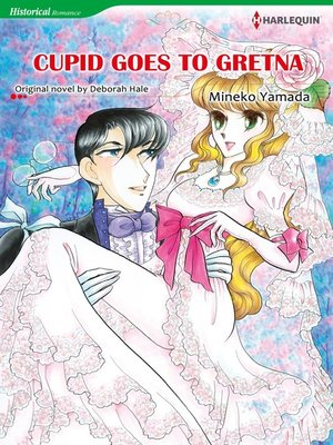 cover image of Cupid Goes to Gretna