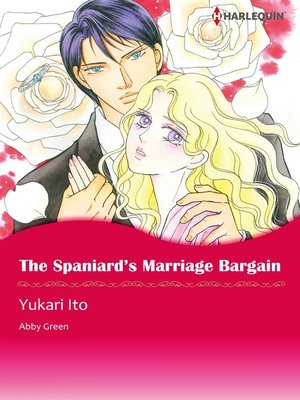 cover image of The Spaniard's Marriage Bargain