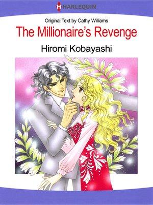 cover image of The Millionaire's Revenge