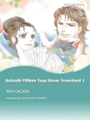 cover image of Kekasih Pilihan Tuan Besar Trenchard 1