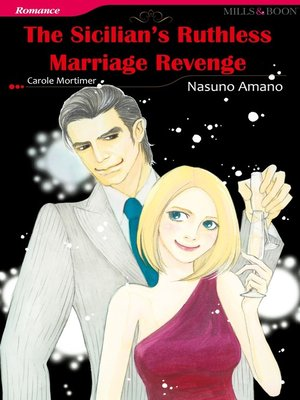 cover image of The Sicilian's Ruthless Marriage Revenge