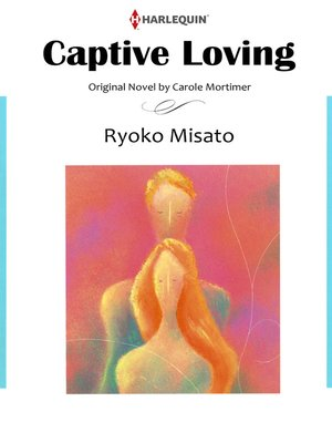 cover image of Captive Loving