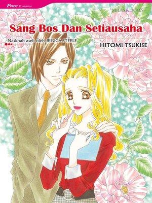 cover image of Sang Bos Dan Setiausaha