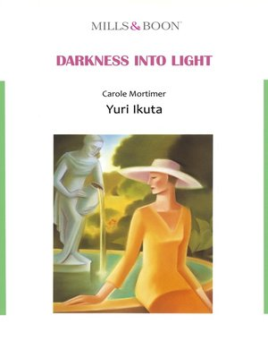 cover image of Darkness Into Light (Mills & Boon)
