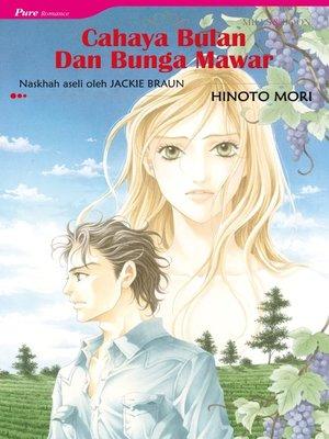 cover image of Cahaya Bulan Dan Bunga Mawar
