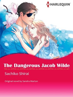 cover image of the Dangerous Jacob Wilde