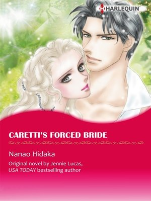 cover image of Caretti's Forced Bride