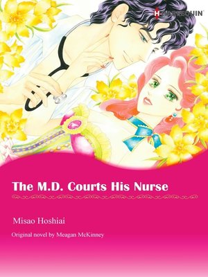 cover image of The M.D. Courts His Nurse