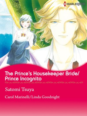 cover image of The Prince's Housekeeper Bride/Prince Incognito
