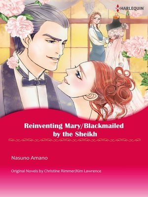 cover image of Reinventing Mary/Blackmailed By the Sheikh