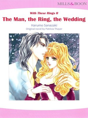 cover image of The Man, the Ring, the Wedding