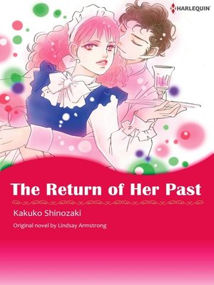 cover image of the Return of Her Past