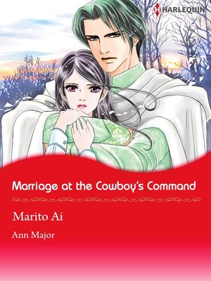 cover image of Marriage at the Cowboy's Command
