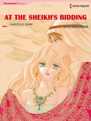 cover image of At the Sheikh's Bidding