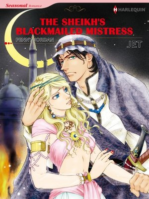cover image of The Sheikh's Blackmailed Mistress