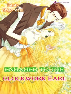 cover image of Engaged To The Clockwork Earl