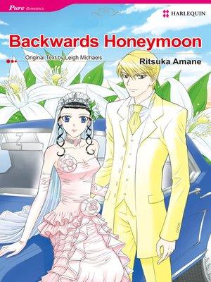 cover image of Backwards Honeymoon