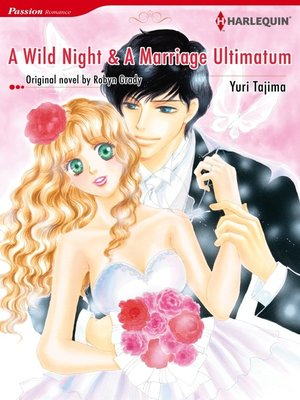 cover image of A Wild Night and a Marriage Ultimatum