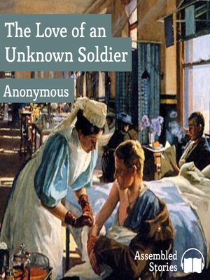 cover image of The Love of an Unknown Soldier