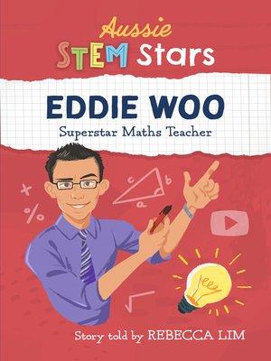 cover image of Aussie STEM Stars - Eddie Woo